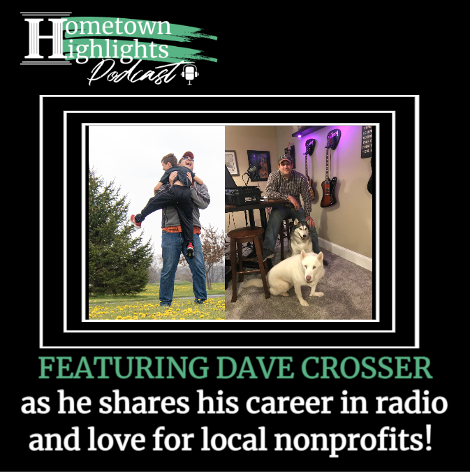 Episode 3: Radio Personality, Family Man and Non-Profits   Hometown Highlights Podcast