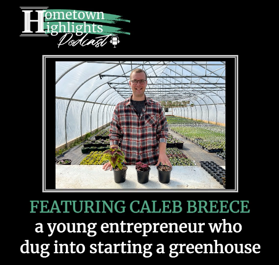 Episode 4: Young Entrepreneur Starting Clear View Market with Caleb Breece   Hometown Highlights Podcast